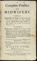 """Английският наръчник по акушерство """"A Complete Practice of Midwifery """" на Сара Стоун от 1737 година"""