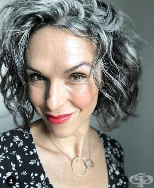 """""""Дамите със сиви коси, не означава, че не се грижат за себе си. Те просто са себе си и не бягат от старостта. Сивото е красиво и аз също съм красива!"""""""