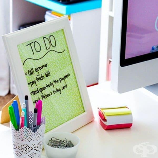 Рамка за снимка със стъкло също може да се използва за списък с вашите задачи.