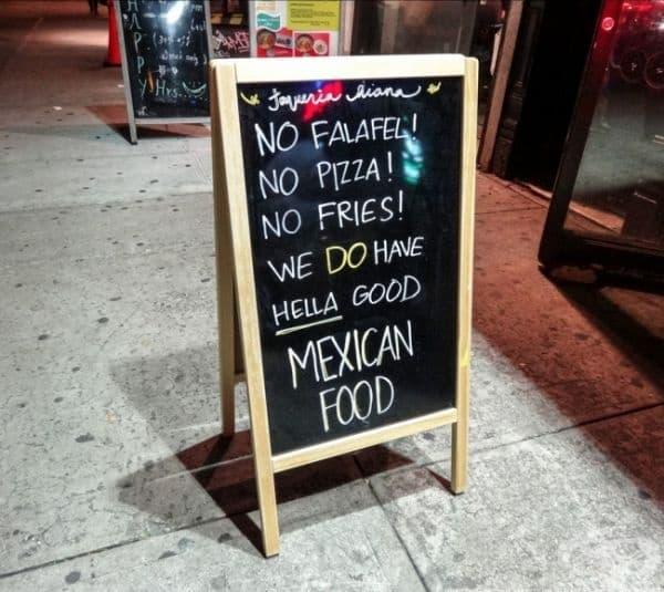 Без фалафел, без пица, без картофки... ние правим дяволски вкусна мексиканска храна.