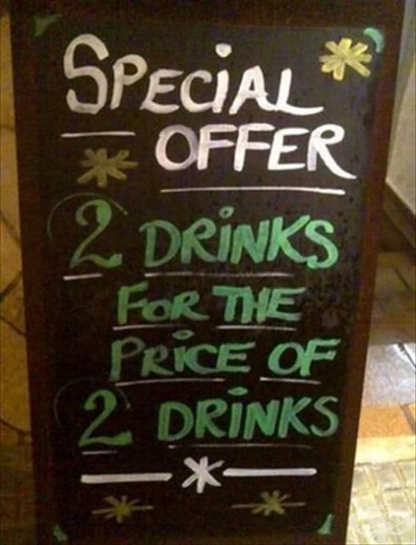 Специално предложение! Две напитки на цената на две напитки.
