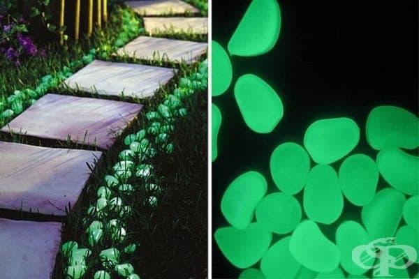 Пътека от светещи камъни - те са боядисани с неонова боя и наредени около пътеката, за да осветяват пътя през нощта.