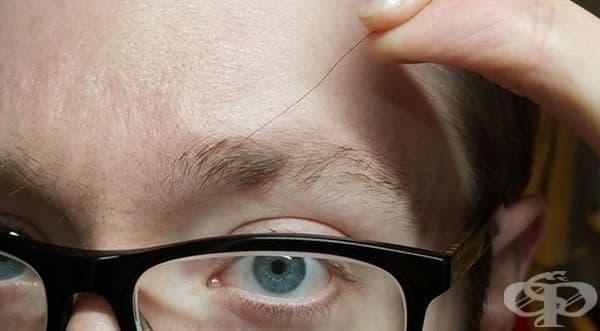 """""""Един косъм от веждите ми не спира да расте""""."""