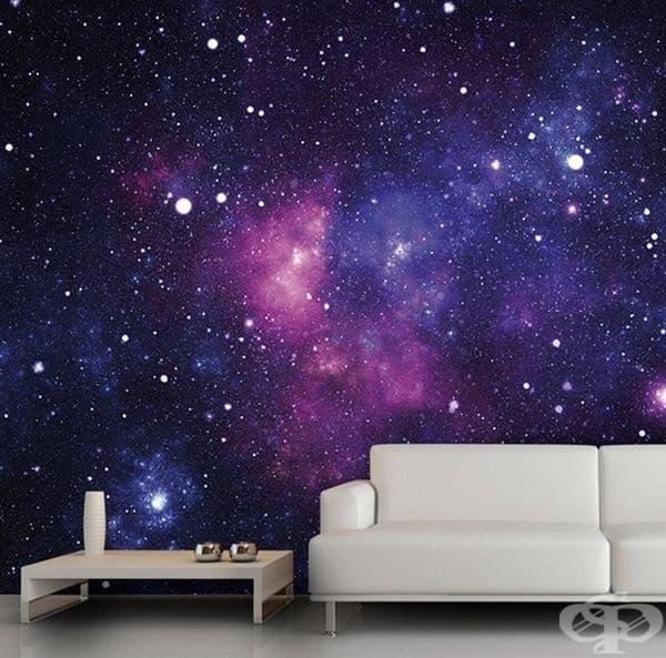 Сякаш се намирате в необятната вселена.