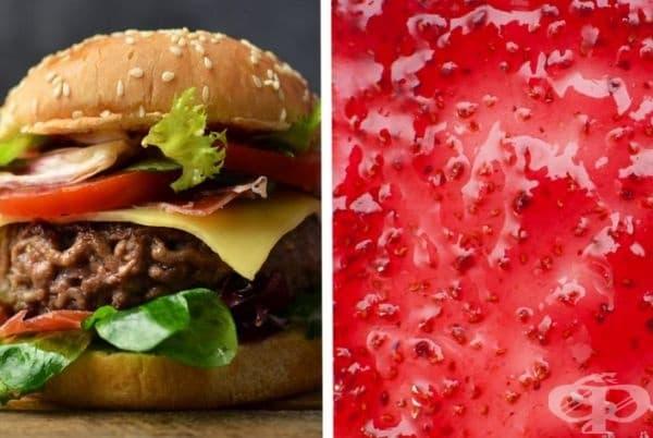 Хамбургер и желе. Прибавете желе към вашия хамбургер, така както поставяте кетчуп. Странно, но интересно. Не забравяйте, че това не е здравословна храна.