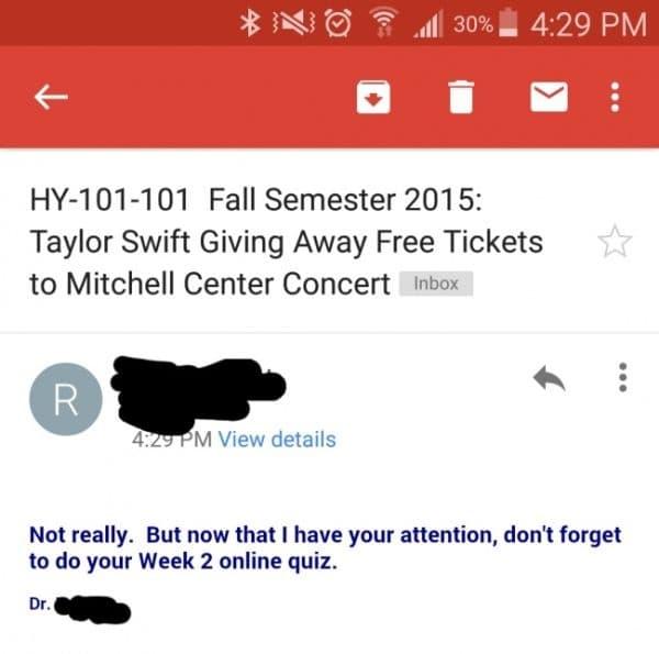 """Способността да привлича внимание е едно от най-важните неща за един учител. /""""Есенен семестър 2015: Michelle center concert раздава безплатни билети за Тейлър Суифт."""", """"Не точно. Но сега привлякох вниманието ви, не забравяйте да направите вашата двуседми"""