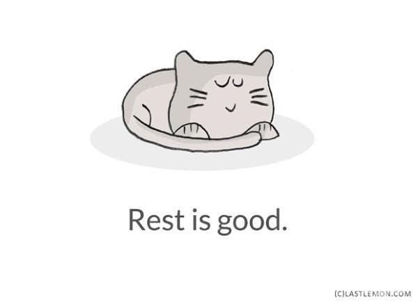 Почивката е полезна.
