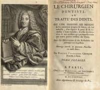 Пиер Фошар: бащата на модерната стоматология и приносът му за развитието на стоматологичната наука