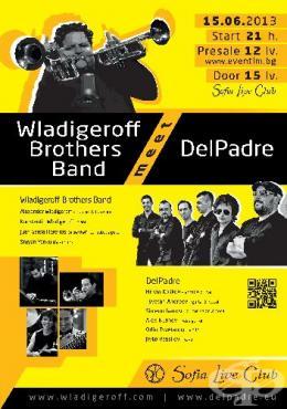 Del Padre и Wladigeroff Broders със съвместен концерт на 15 юни в Sofia Live Club - изображение
