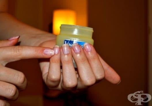 Заздравете ноктите с вазелин - изображение